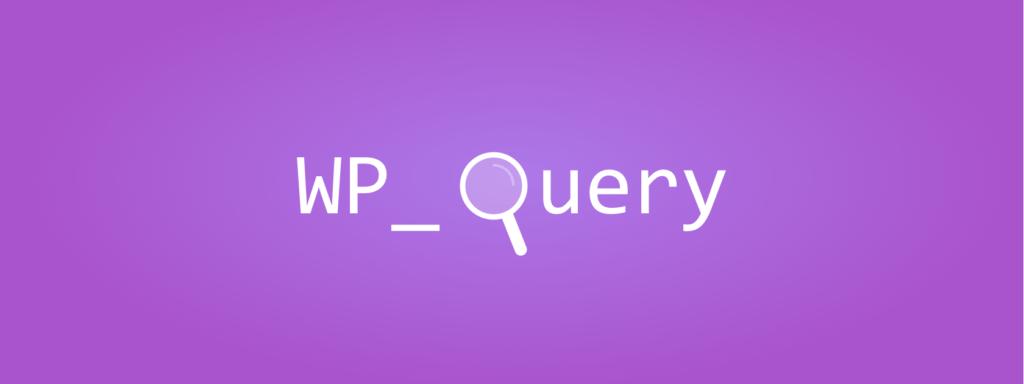 Как использовать функцию WP_Query